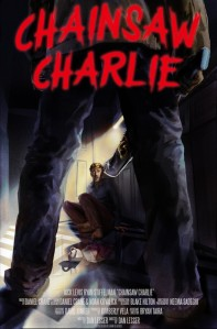 chainsaw charlie poster